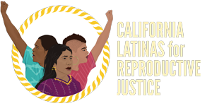 California Latinas For Reproductive Justice